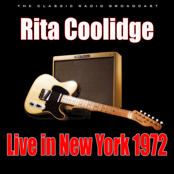 Rita Coolidge - Live in New York 1972 (Live)