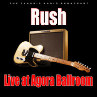 Rush - Live at Agora Ballroom (Live)