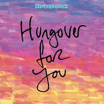 Stereophonics - Hungover for You (2020 Alternate Mix)