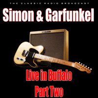 Simon & Garfunkel - Live in Buffalo - Part Two (Live)