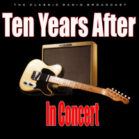 Ten Years After - In Concert (Live)