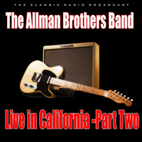 The Allman Brothers Band - Live in California - Part Two (Live)
