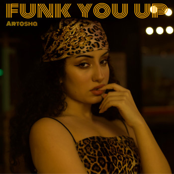 Artosha / - Funk You Up