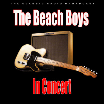 The Beach Boys - In Concert (Live)