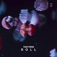 Tony Piper - Roll