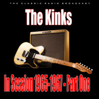 The Kinks - In Session 1965-1967 - Part One (Live)