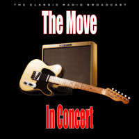 The Move - In Concert (Live)