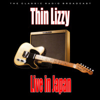 Thin Lizzy - Live in Japan (Live)