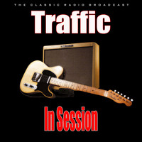 Traffic - In Session (Live)