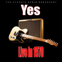 Yes - Live in 1970 (Live)