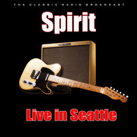 Spirit - Live in Seattle (Live)