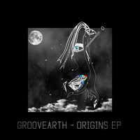 Groovearth - Origins EP