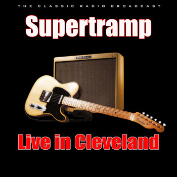 Supertramp - Live in Cleveland (Live)