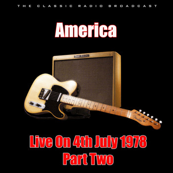 America - Live On 4th July 1978 - Part Two (Live)