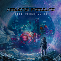 Acoustic Pressure - Deep Progression