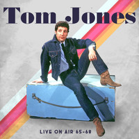 Tom Jones - Live On Air 1965-1968