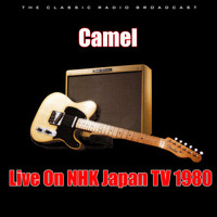 Camel - Live On NHK Japan TV 1980 (Live)