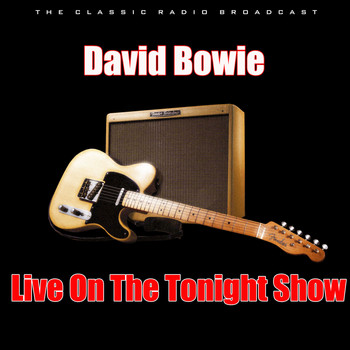David Bowie - Live On The Tonight Show (Live)
