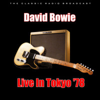 David Bowie - Live In Tokyo '78 (Live)