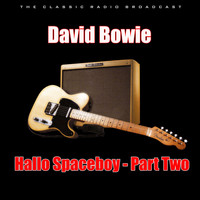 David Bowie - Hallo Spaceboy - Part Two (Live)