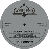 Holy Ghost! - My Happy House / Nicky Buckingham (Justin Strauss & Max Pask Remixes)