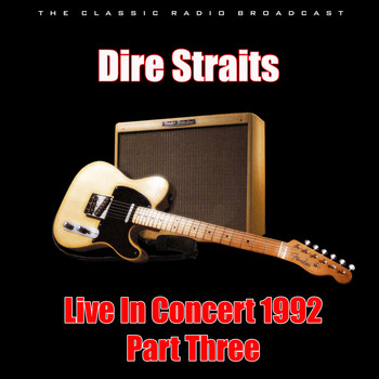 Dire Straits - Live In Concert 1992 - Part Three (Live)