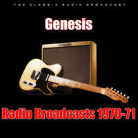 Genesis - Radio Broadcasts 1970-71 (Live)