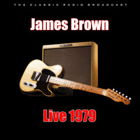 James Brown - Live 1979 (Live)