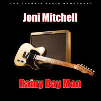 Joni Mitchell - Rainy Day Man (Live)