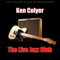 Ken Colyer - The Live Jazz Club (Live)