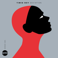 Timid Boy - Deviation