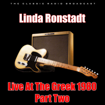 Linda Ronstadt - Live At The Greek 1980 - Part Two (Live)
