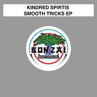 Kindred Spirits - Smooth Tricks EP