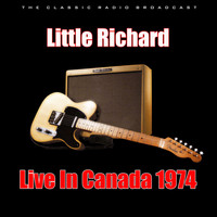 Little Richard - Live In Canada 1974 (Live)