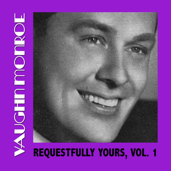 Vaughn Monroe - My One Romance