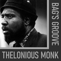 Thelonious Monk - Bag's Groove