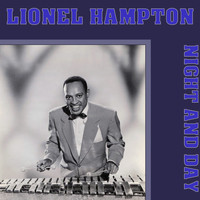 Lionel Hampton - Night And Day