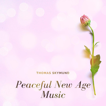Thomas Skymund - Peaceful New Age Music
