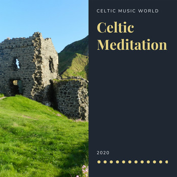 Celtic Music World - Celtic Meditation