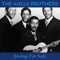 The Mills Brothers - Swing For Sale