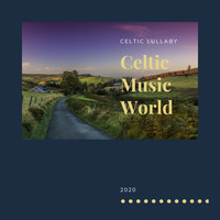 Celtic Music World - Celtic Lullaby