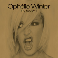 Ophelie Winter - No Soucy ! (Edition Deluxe)