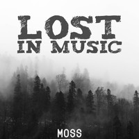 Moss - Lost in Music