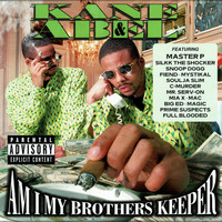 Kane & Abel - Am I My Brothers Keeper (Explicit)