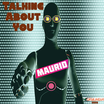 Maurid - Talking About You
