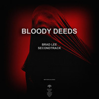 Bloody Deeds - Secondtrack