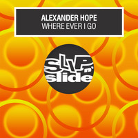 Alexander Hope - Where Ever I Go