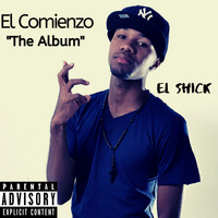 El Shick - El Comienzo The Album (Explicit)