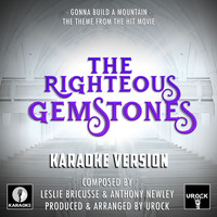 "URock - Gonna Build A Mountain (From ""The Righteous Gemstones"")"