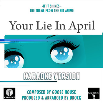 "URock - If It Shines (From ""Your Lie In April"")"